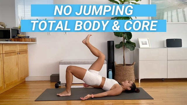 30 MIN NO JUMPING FULL BODY + CORE 05