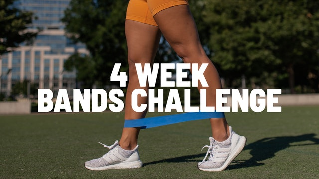 4 WEEK BANDS CHALLENGE