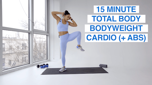15 MIN TOTAL BODY BODYWEIGHT CARDIO +...
