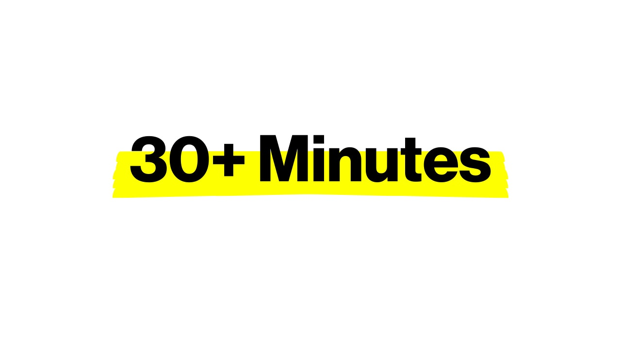 30+ MINUTES