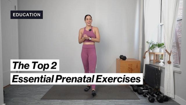 2 ESSENTIAL PRENATAL EXERCISES