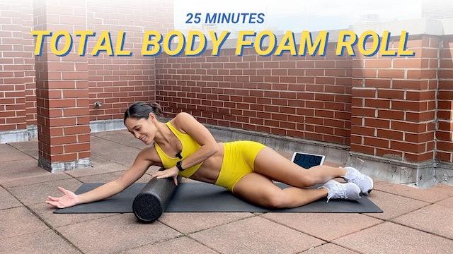 25MIN TOTAL BODY FOAM ROLL SESH