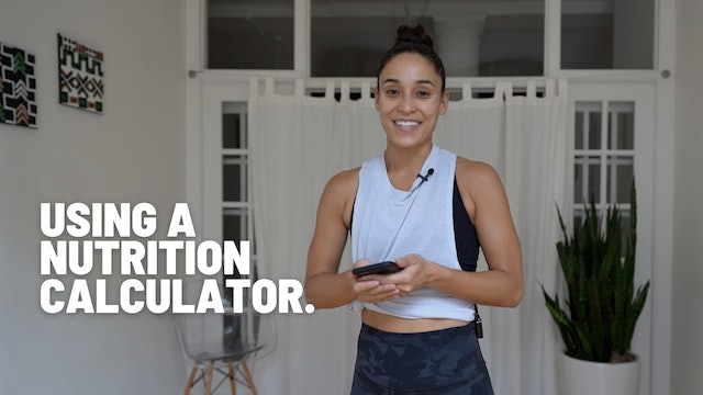 USING A NUTRITION CALCULATOR