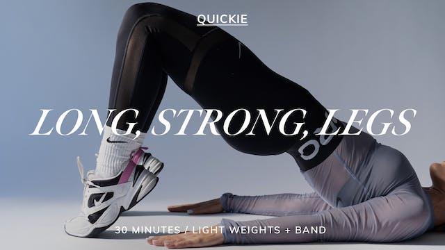 30 MIN LONG, STRONG, LEGS 4/26