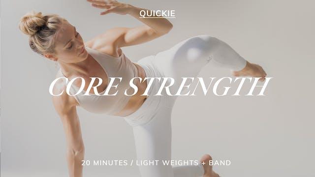 20 MIN CORE STRENGTH 7/5