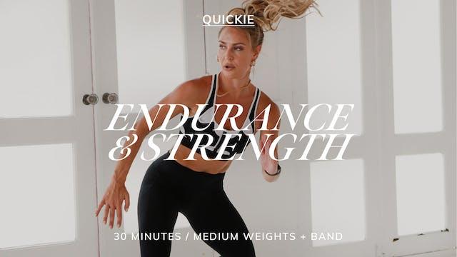 30 MIN ENDURANCE & STRENGTH 6/7