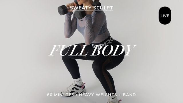 *LIVE* SWEATY SCULPT FULL BODY 6/28