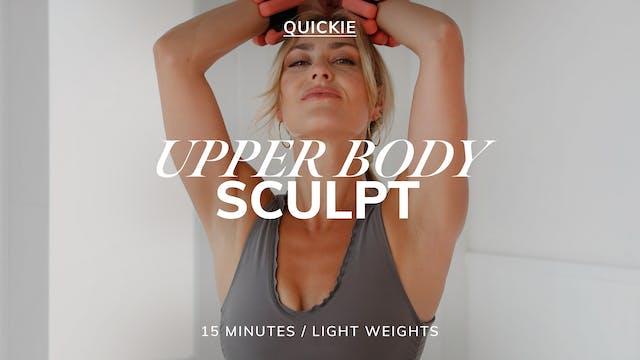 15 MIN UPPER BODY SCULPT