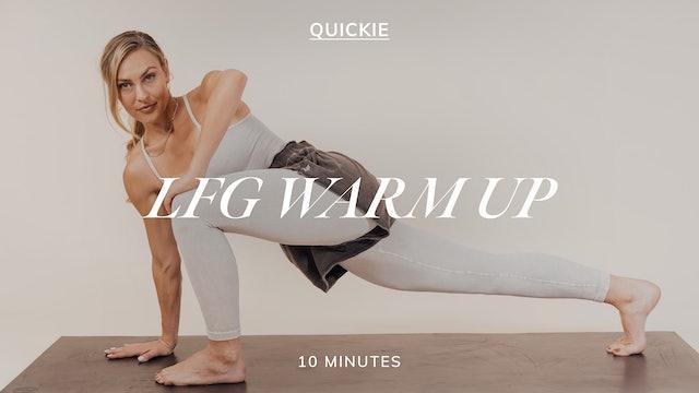 10 MIN LFG WARM-UP 10/6
