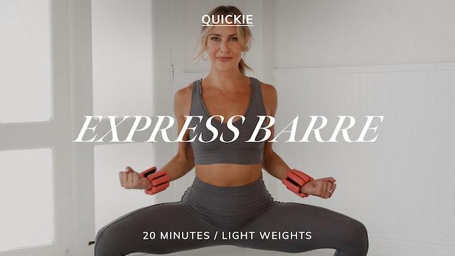 20 MIN EXPRESS BARRE 3/16