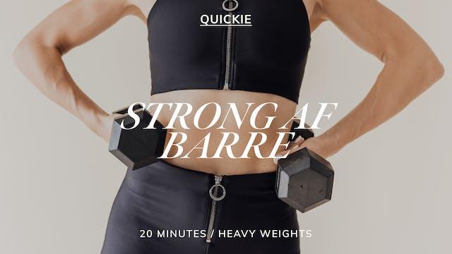 20 MIN STRONG AF BARRE 3/29