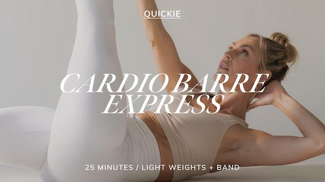 25 MIN CARDIO BARRE EXPRESS 9/20