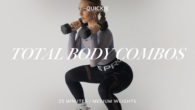 25 MIN TOTAL BODY COMBOS 7/26