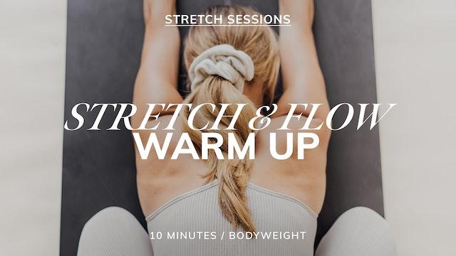 STRETCH & FLOW WARM-UP 10/18