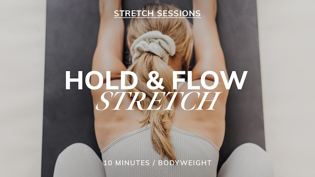 HOLD & FLOW STRETCH 1/18