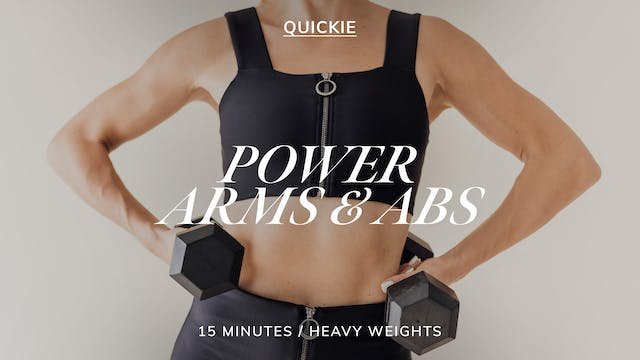 15 MIN POWER ARMS & ABS