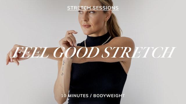 FEEL GOOD STRETCH 1/18
