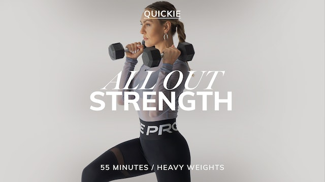 55 MIN ALL OUT STRENGTH 8/23