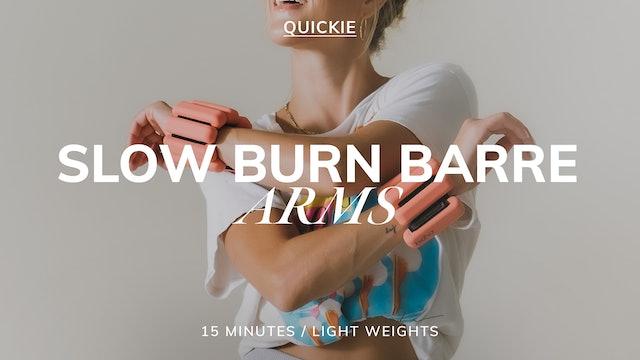 15 MIN SLOW BURN BARRE ARMS 5/25