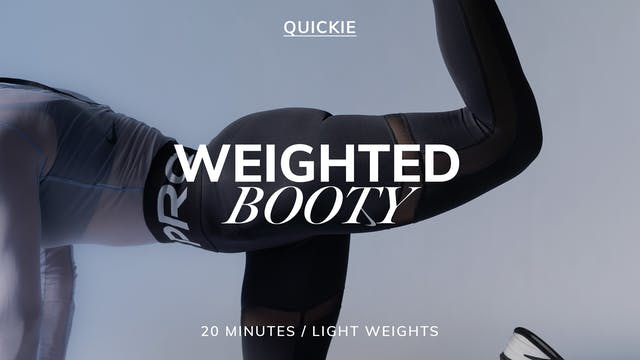 20 MIN WEIGHTED BOOTY 4/12