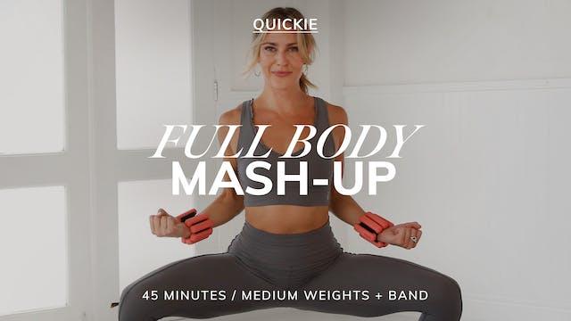 FULL BODY MASH-UP 9/6