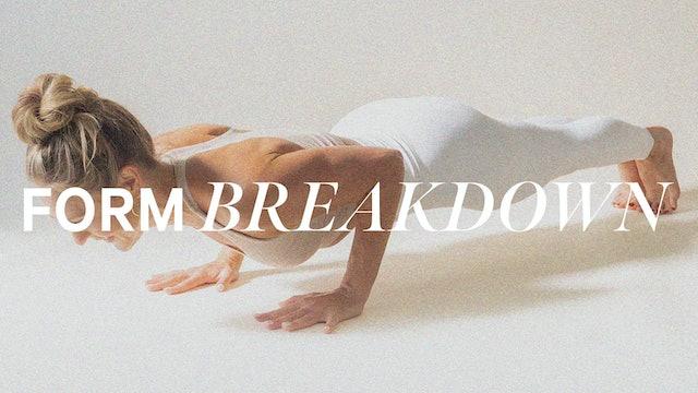 FORM BREAKDOWN