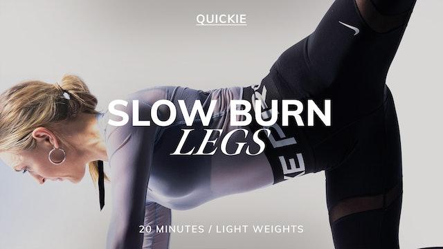20 MIN SLOW BURN LEGS 1/31