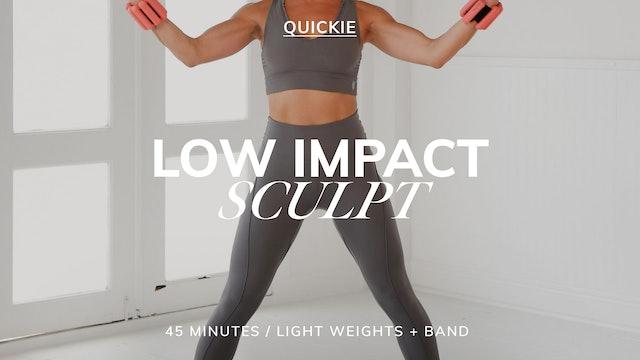 45 MIN LOW IMPACT SCULPT 7/2