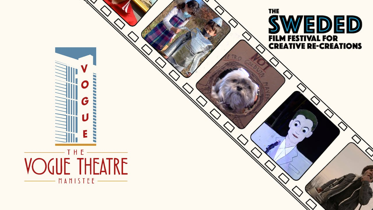 Sweded Film Festival @ The Vogue Theatre Manistee