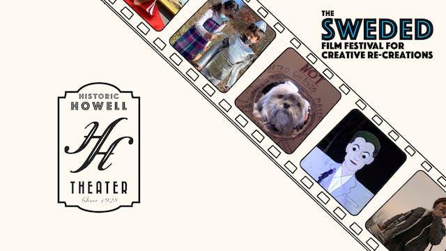 Sweded Film Festival @ Historic Howell Theater