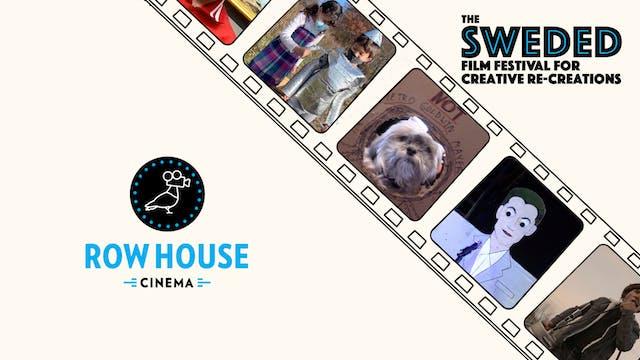 Sweded Film Festival @ Row House Cinema