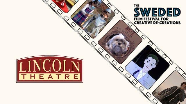 Sweded Film Festival @ Lincoln Theatre