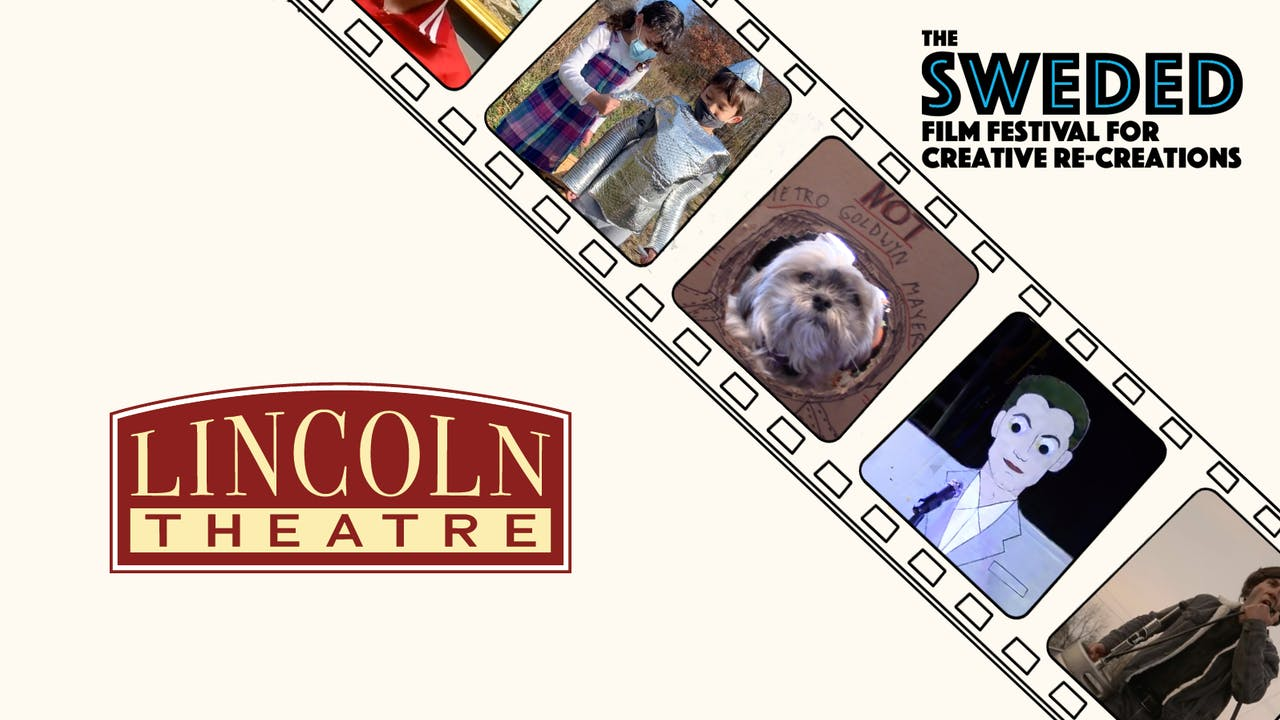 Sweded Film Festival @ Lincoln Theatre