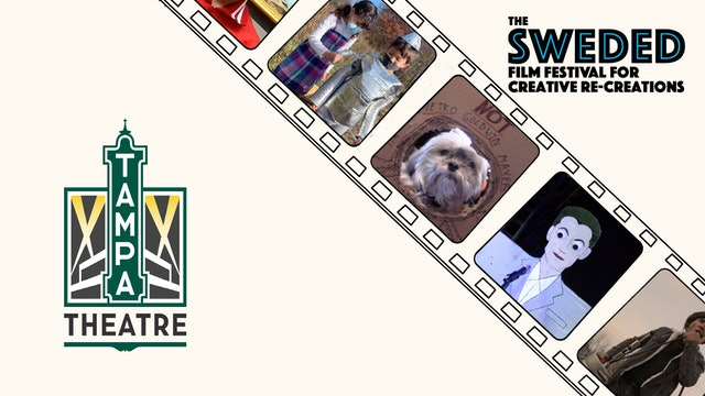 Sweded Film Festival @ Tampa Theatre