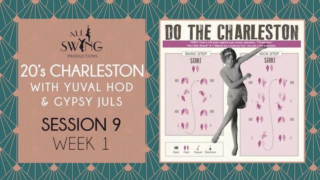 20's Charleston Session 9 Week 1