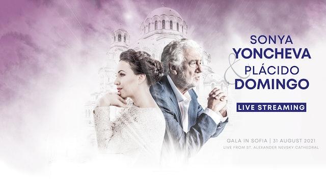 Sonya Yoncheva & Plácido Domingo Gala in Sofia