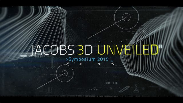 Jacobs 3D Unveiled - Symposium 2015
