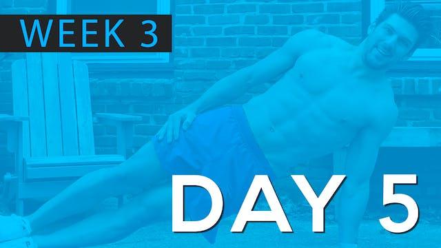 Week 3 | Day 5 | Bodyweight