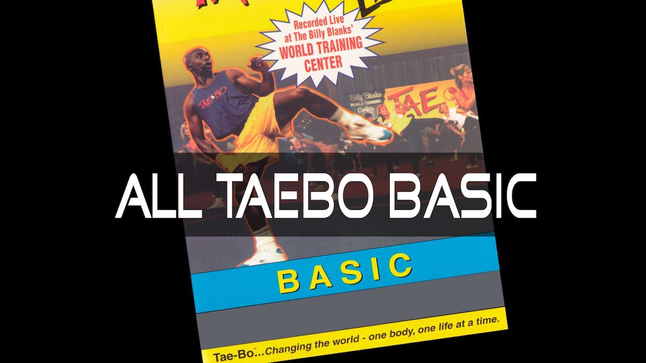 All TaeBo 30 Min Basic Workouts