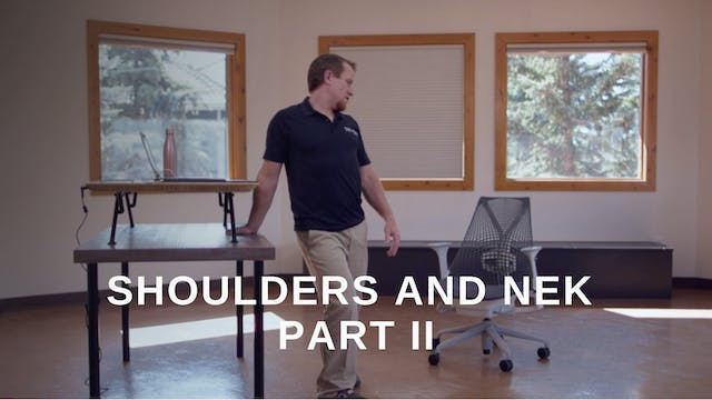 Office 19 - Shoulders and Neck Part II