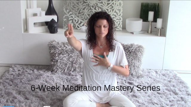 6-Week Meditation Mastery Series