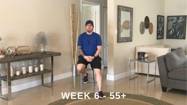 Week 6 - 55+