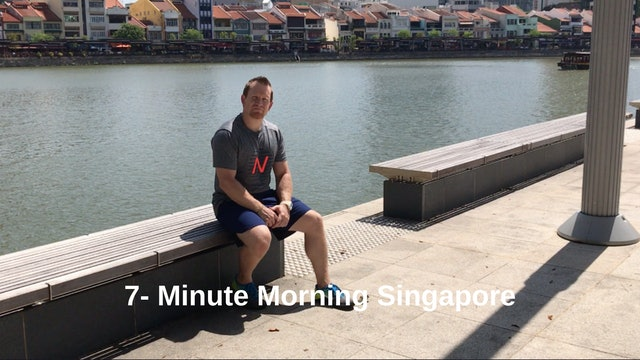 7-Minute Morning- Singapore