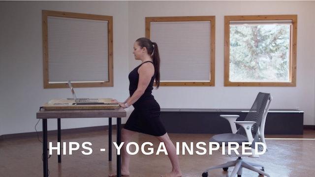 Office 16 -  Hips:  yoga Inspired