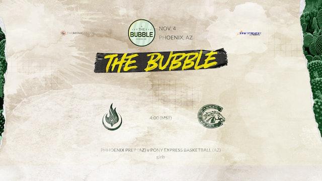 The Bubble: Phoenix-PHH Prep(Girls) vs Pony Express (Girls)