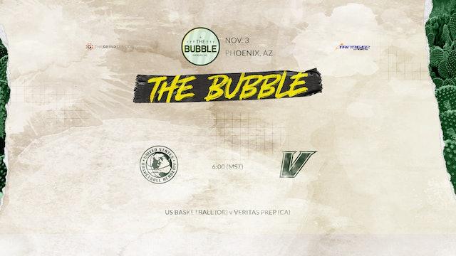 The Bubble: Phoenix-US Basketball vs Veritas Part 2