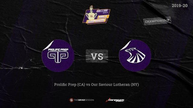 Prolific Prep Napa, CA vs Our Saviour...