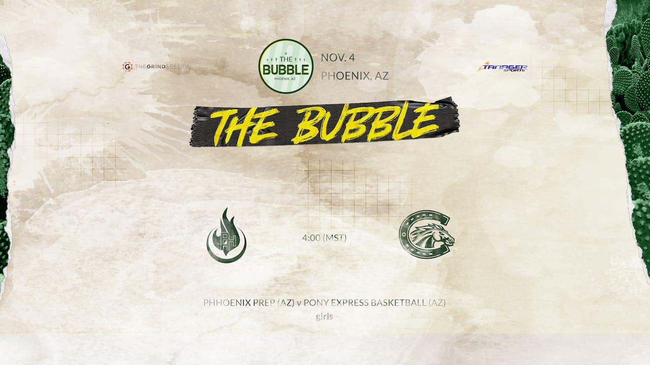The Bubble: Phoenix-PHH Prep vs Pony Express