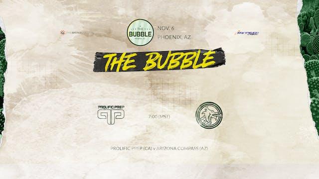 The Bubble: Phoenix-Prolific vs AZ Co...