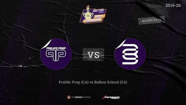 Balboa School Escondido, CA vs Prolific Prep Napa, CA